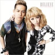 BELIEVE (+DVD)【初回限定版】