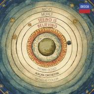 ニコ・ミューリー:『シーイング・イズ・ビリーヴィング』 T.グールド (エレクトリック・ヴァイオリン)、コロン&オーロラ管