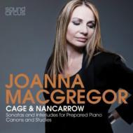 ケージ:ソナタとインターリュード、ナンカロウ:自動ピアノのための習作より、ケージに捧げられた小品集 マグレガー(2CD)