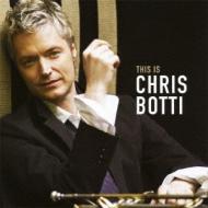 Chris Botti Best