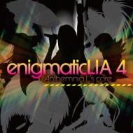 enigmatic LIA4 -anthemnia L's core-