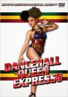 DANCEHALL QUEEN EXPRESS 5