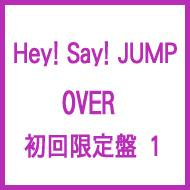 OVER (+DVD)【初回限定盤 1】