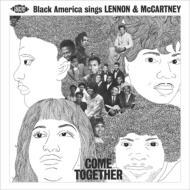 Come Together Black America Sings Lennon & Mccartney