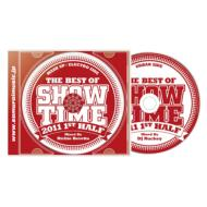 Best Of Show Time 2011 1st Half