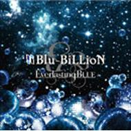 Everlasting BLUE 【通常盤】