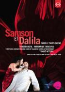 『サムソンとデリラ』全曲 ニツァン&ズアビ演出、ネトピル&フランダース歌劇場、ケルル、M.タラソワ、他(2009 ステレオ)