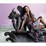 NAKED/ Fight Together/Tempest (+DVD)