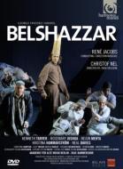 『ベルシャザル』全曲 ネル演出、ヤーコプス&ベルリン古楽アカデミー、ターヴァー、B.メータ、他(2008 ステレオ)(2DVD)