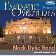 Fantastic Overtures Vol.4: Black Dyke Band