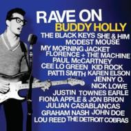 Rave On Buddy Holly: バディ ホリーへ捧ぐ
