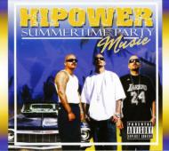 Hi Power Entertainment Presents: Summertime Party Music