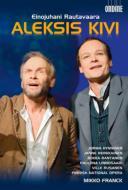 歌劇『アレクシス・キヴィ』全曲 ミロノフ演出、M.フランク&フィンランド国立歌劇場、ヒュンニネン、ランタネン、他(2010 ステレオ)