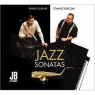 Jazz Sonatas For Saxophone: Gusnar(Sax)Filipczak(P)