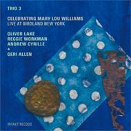 Celebrating Mary Lou Williams Live At Birdland New York