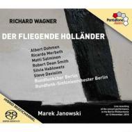 『さまよえるオランダ人』全曲 ヤノフスキー&ベルリン放送響、ドーメン、メルベート、他(2010 ステレオ)(2SACD)