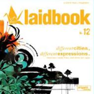 Laidbook 12 -Different Cities, Different Expressions.
