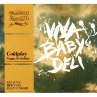 Baby Deli -Coldplay