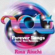 Forever Songs 〜Brand New Remixes〜