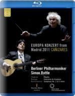 ラフマニノフ:交響曲第2番、ロドリーゴ:アランフェス協奏曲、シャブリエ:スペイン ラトル&ベルリン・フィル、カニサレス(ヨーロッパ・コンサート2011)