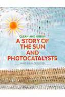 A STORY OF THE SUN AND PHOTOCATALYSTS 英語版 太陽と光しょくばいものがたり