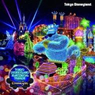 東京ディズニーランド エレクトリカルパレード・ドリームライツ 〜2011リニューアル・バージョン〜