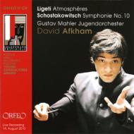 ショスタコーヴィチ:交響曲第10番、リゲティ:アトモスフェール アフカム&グスタフ・マーラー・ユーゲント管弦楽団