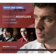 Emmanuel Rossfelder: Danses Pour Cordes
