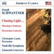 『光を追いながら』、パーカッション協奏曲、『朝の抱擁』 G.ゲレーロ&ナッシュヴィル響、クリストファー・ラム