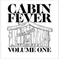 Cabin Fever Vol.1