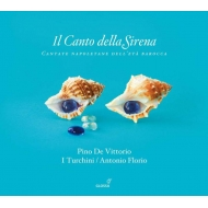 バロック時代のナポリのカンタータ集 アントニオ・フローリオ&イ・トゥルキーニ(3CD)