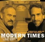 Modern Times-lieder: Immler(Br)H.deutsch(P)