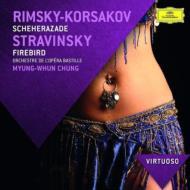 リムスキー=コルサコフ:『シェエラザード』、ストラヴィンスキー:『火の鳥』組曲 チョン・ミョンフン&バスティーユ管弦楽団