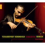 チャイコフスキー:ヴァイオリン協奏曲、コルンゴルト:ヴァイオリン協奏曲 コルシア、カントロフ&リエージュ・フィル