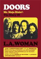 Mr Mojo Risin: The Story Of L.a.Woman