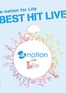 a-nation for Life BEST HIT LIVE 【初回限定盤】