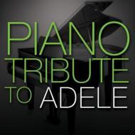 Piano Tribute To Adele