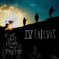 If We Can't Escape My Pretty