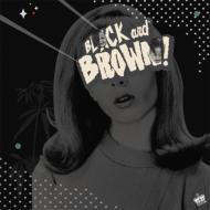 Black & Brown!