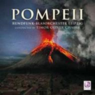 Pompeii: Pompeii: Chadik / Leipzig Rundfunk-blasorchester
