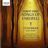 Parry: Songs Of Farewell, Etc: N.short / Tenebrae