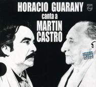 Horacio Guarany Canta A Martin
