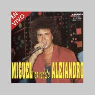 Miguel Alejandro En Vivo