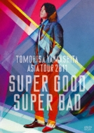 TOMOHISA YAMASHITA ASIA TOUR 2011 SUPER GOOD SUPER BAD 【通常盤】