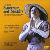 Summer And Smoke: Osgood / Manhattan School Of Music Opera Theatre Viemeister Stromme Farmer