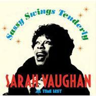 Sassy Swings Tenderly: All Time Best