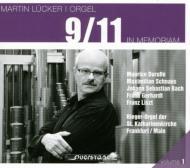 Martin Lucker: Vol.1-in Memoriam 9 / 11
