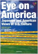 日本人から見たアメリカ人の不思議な行動パターン EYE ON AMERICA-JAPANESE A