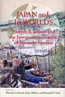 JAPAN AND ITS WORLDS MARIUS B.JANSEN AND THE I