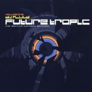 Future Tropic Vol.1
